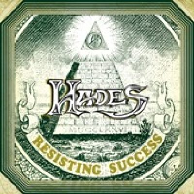 HADES: Resisting Success / If At First You Don´t Succeed / Live On Location [re-releases]