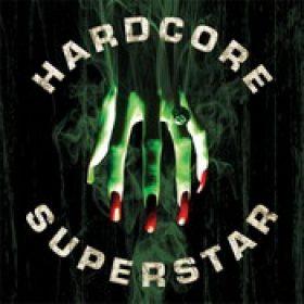HARDCORE SUPERSTAR: Beg for it