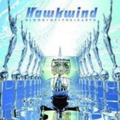 HAWKWIND: Blood Of The Earth
