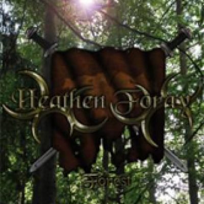 HEATHEN FORAY: Forest [Eigenproduktion]