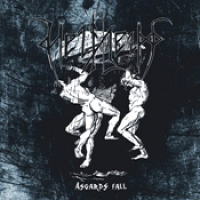 HELHEIM: Åsgards Fall