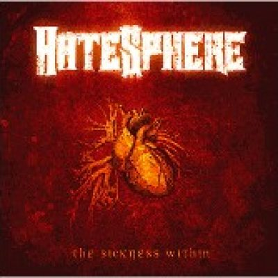 HATESPHERE: The Sickness Within