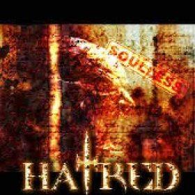 HATRED: Soulless (Eigenproduktion)