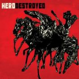 HERO DESTROYED: Hero Destroyed [EP]