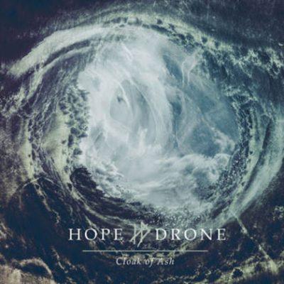 HOPE DRONE: Cloak of Ash