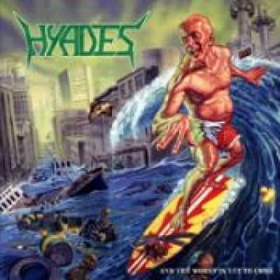 HYADES: And The Worst Is Yet To Come