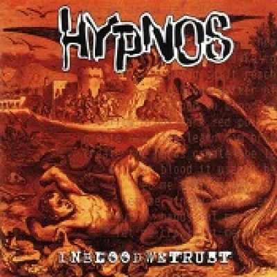 HYPNOS: In Blood We Trust