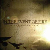 IN THE EVENT OF FIRE: Black Doves Rise
