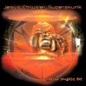 JESUS CHRYSLER SUPERSKUNK: …The Loudest No!