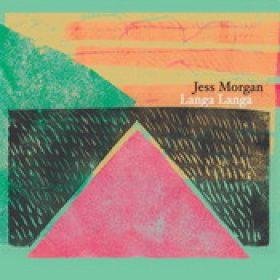 JESS MORGAN: Langa Langa