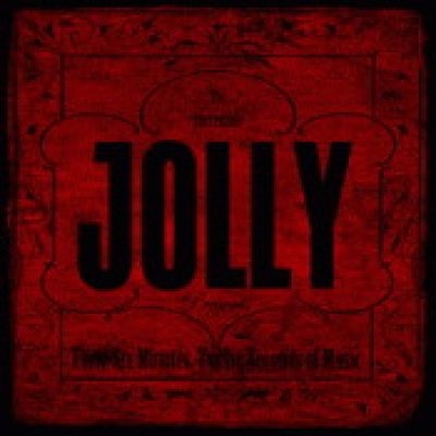 JOLLY: Forty Six Minutes, Twelve Seconds Of Music