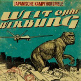 JAPANISCHE KAMPFHÖRSPIELE: Welt ohne Werbung