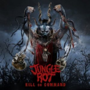 JUNGLE ROT: Kill On Command
