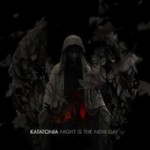 KATATONIA: Night Is The New Day [Re-Release]