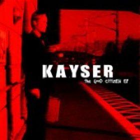 KAYSER: The Good Citizen EP
