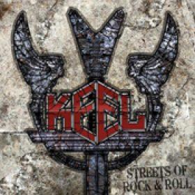 KEEL: Streets Of Rock `n` Roll