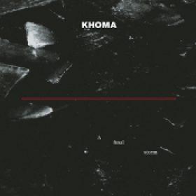 KHOMA: A Final Storm