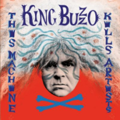 BUZZ OSBORNE: This Machine Kills Artists