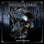 KINGDOM OF SORROW: Behind The Blackest Tears