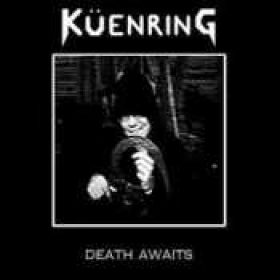 KÜENRING: Death Awaits [EP][Eigenproduktion]