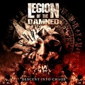 LEGION OF THE DAMNED: Descent Into Chaos