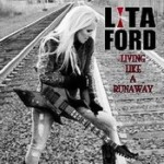 LITA FORD: Living Like A Runaway