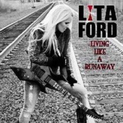 LITA FORD: Living Like A Runaway