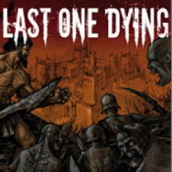 LAST ONE DYING: The Hour of Lead