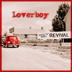 LOVERBOY: Rock `n´ Roll Revival