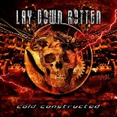 LAY DOWN ROTTEN: Cold Constructed