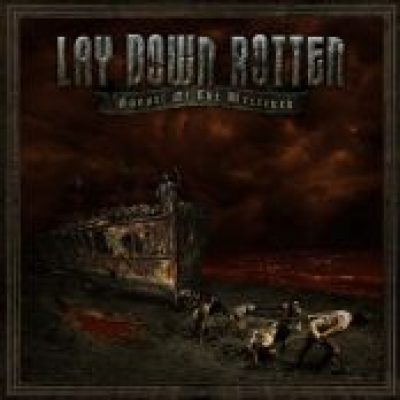 LAY DOWN ROTTEN: Gospel Of The Wretched