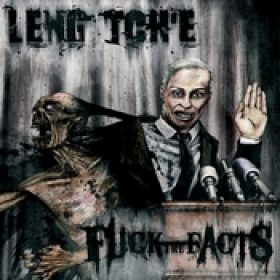 LENG TCH´E / FUCK THE FACTS: Split