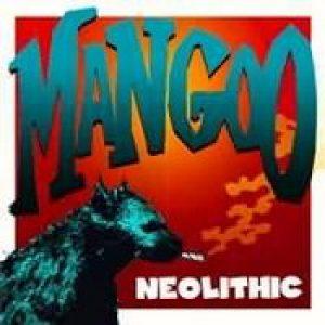 MANGOO: Neolithic