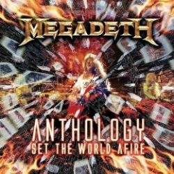 MEGADETH: Anthology: Set The World Afire