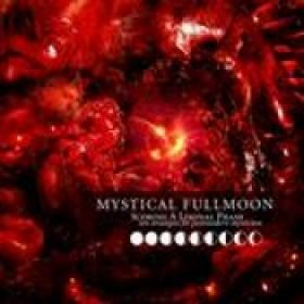 MYSTICAL FULLMOON: Scoring a Liminal Phase