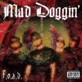MAD DOGGIN´: F.O.A.D.