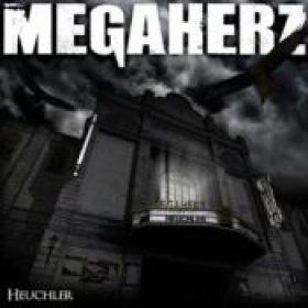 MEGAHERZ: Heuchler