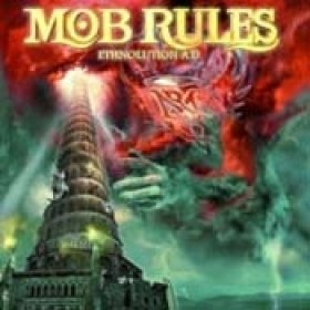 MOB RULES: Ethnolution A.D.