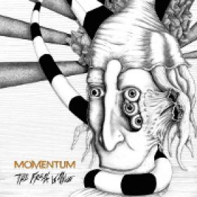 MOMENTUM: The Freak Is Alive