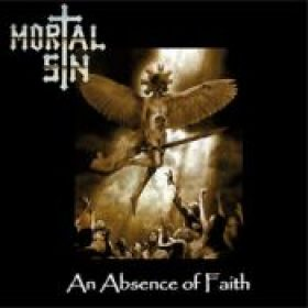 MORTAL SIN: An Absence Of Faith