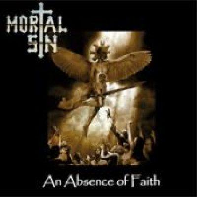 MORTAL SIN: An Absence Of Faith