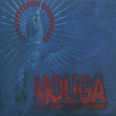 MOUGA: The God And Devil´s Schnapps