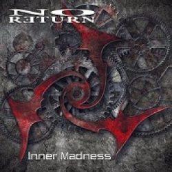 NO RETURN: Inner Madness