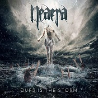 NEAERA: Ours Is The Storm