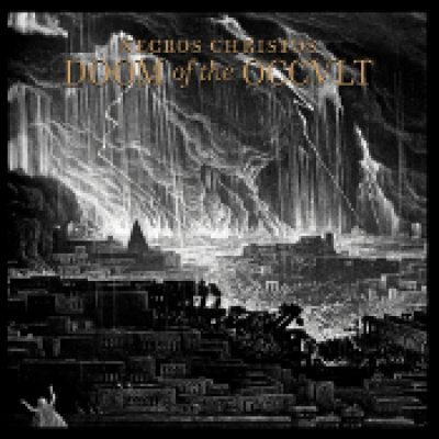 NECROS CHRISTOS: Doom Of The Occult