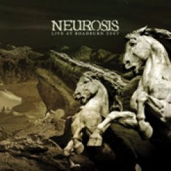 NEUROSIS: Live At Roadburn 2007