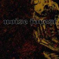 NOISE FOREST: Morbid Instincts