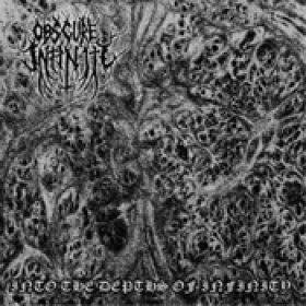 OBSCURE INFINITY: Into The Depths Of Infinity