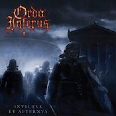 ORDO INFERUS: Invictus Et Aeternus