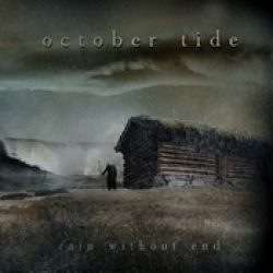 OCTOBER TIDE: Rain Without End [Re-Release]